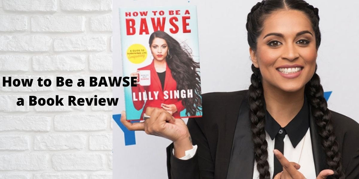 How to Be a BAWSE a book review