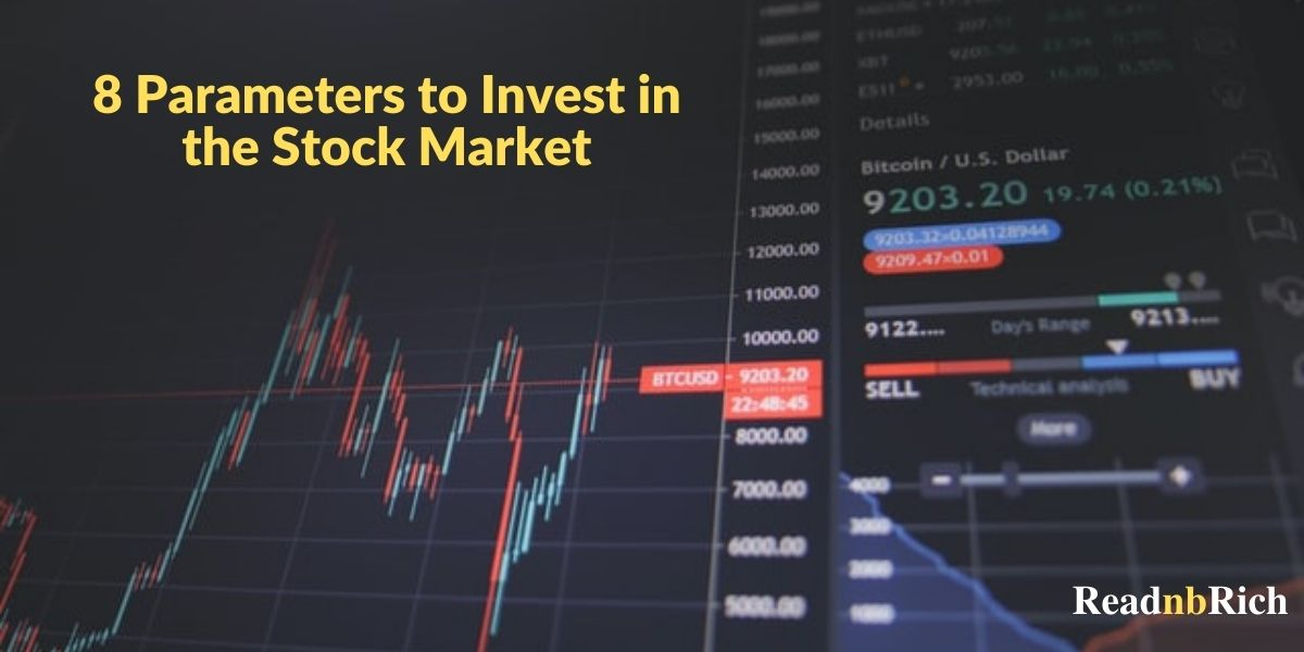 8 parameter to invest in the stock Market