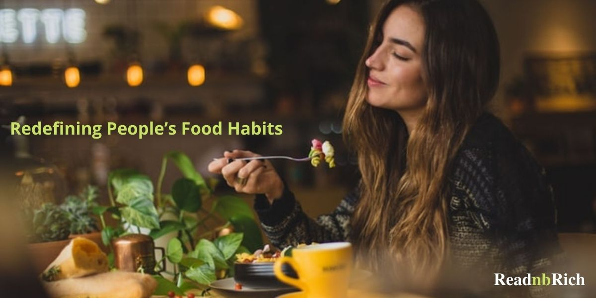 Redefining People's Food habits