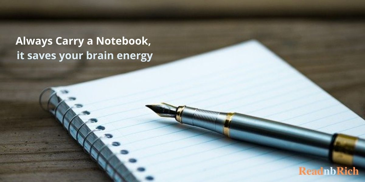 Always carry a notebook