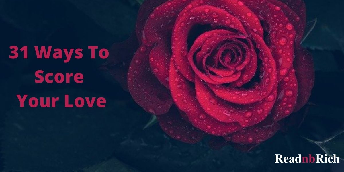 31 ways to score your love