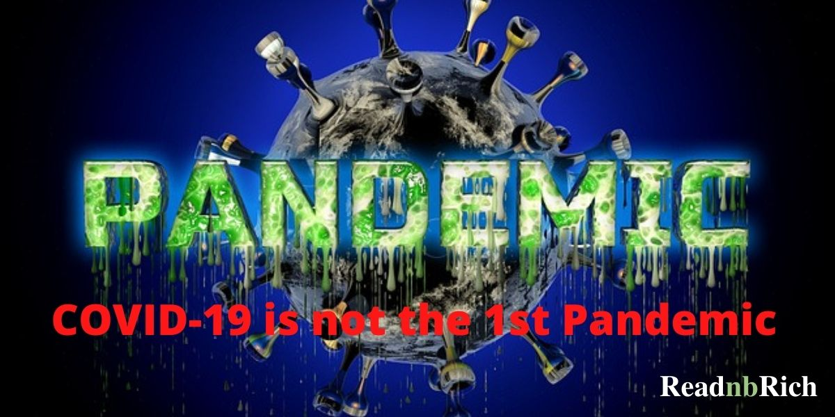 Covid-19 is neither 1st pandemics nor the last pandemics
